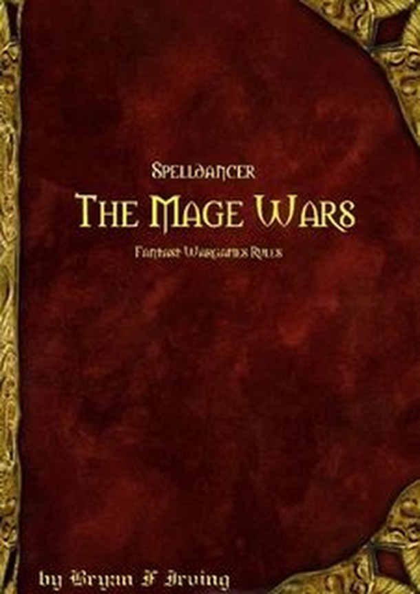Spelldancer: The Mage Wars – Fantasy Wargame Rules