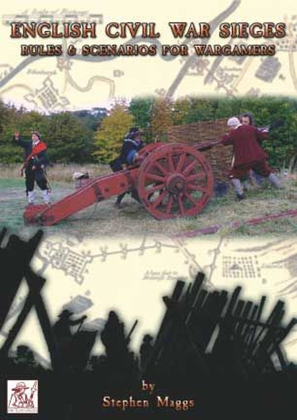 English Civil War Sieges: Rules & Scenarios for Wargamers