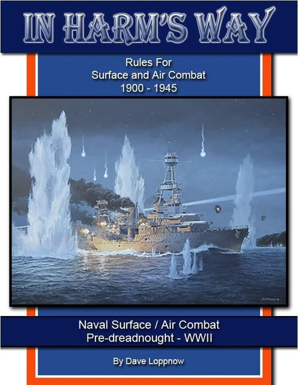 In Harm's Way: Rules For Naval Surface and Air Combat 1900-1945