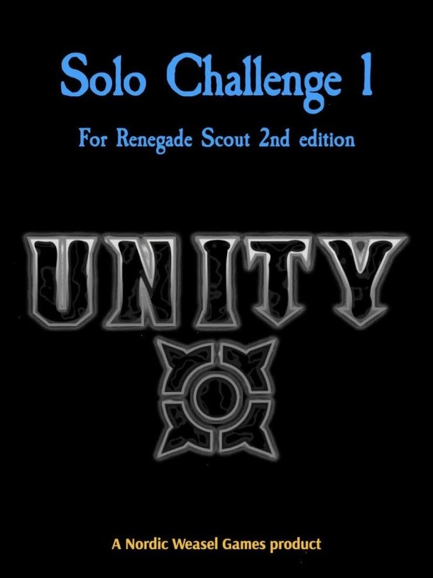 Unity: Solo Challenge 1 for Renegade Scout 2nd edition