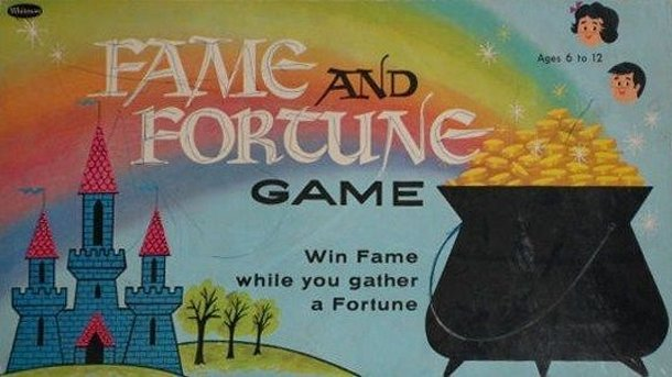 Fame and Fortune Game