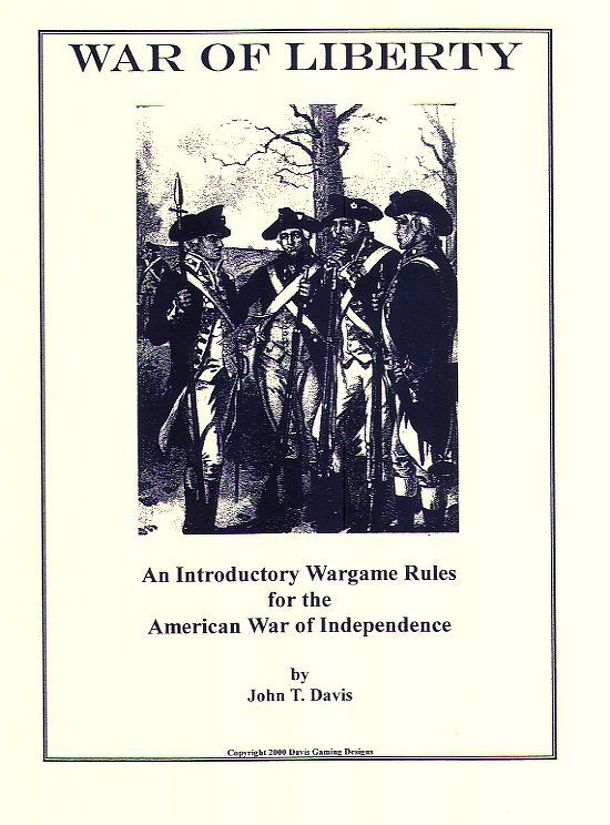 War of Liberty:  An Introductory Wargame Rules for the American War of Independence