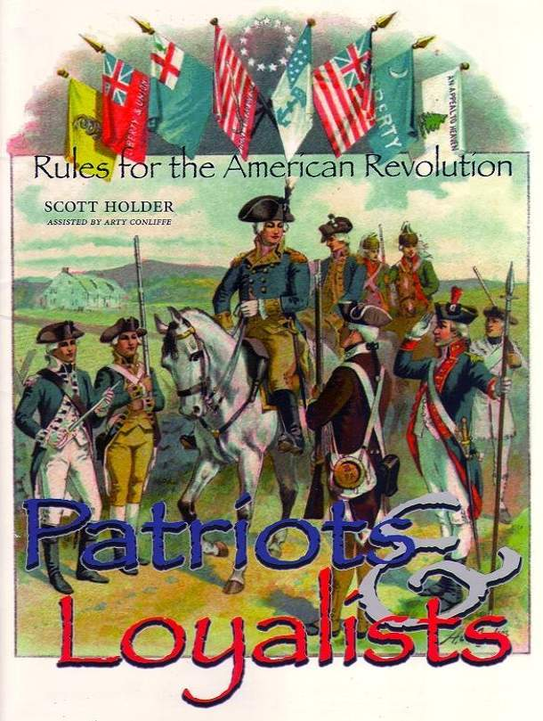 Patriots & Loyalists:  Rules for the American Revolution