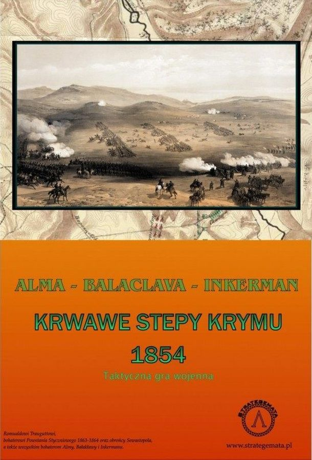 Bloody Steppes of Crimea: Alma – Balaclava – Inkerman 1854